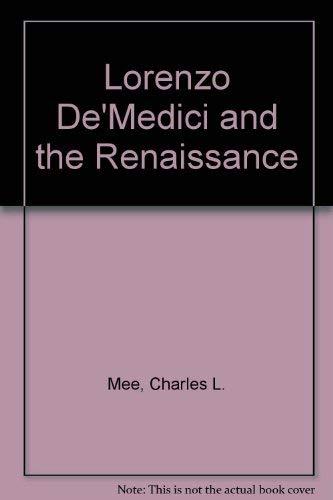 9780060241728: Lorenzo De'Medici and the Renaissance