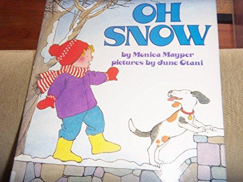 9780060242039: Oh Snow