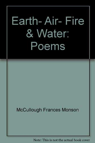 9780060242077: Earth, air, fire & water: Poems