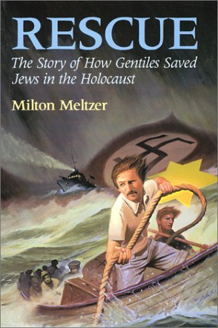 9780060242107: Rescue: The Story of How Gentiles Saved Jews in the Holocaust