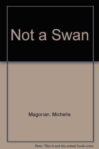9780060242152: Not a Swan