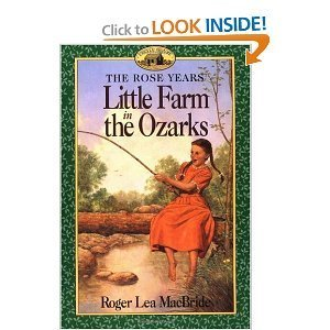 9780060242459: Little Farm in the Ozarks (Rose Years)