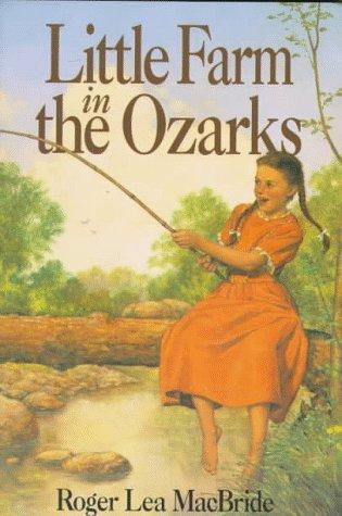 9780060242466: Little Farm in the Ozarks (Little House)