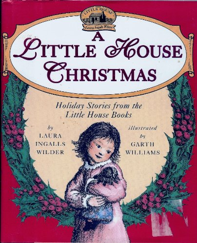 9780060242695: A Little House Christmas: Holiday Stories from the Little House Books