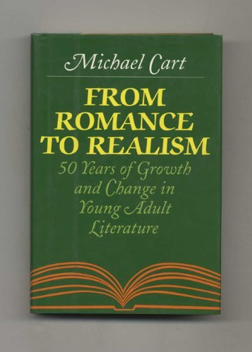 9780060242893: From Romance to Realism: 50 Years of Growth and Change in Young Adult Literature