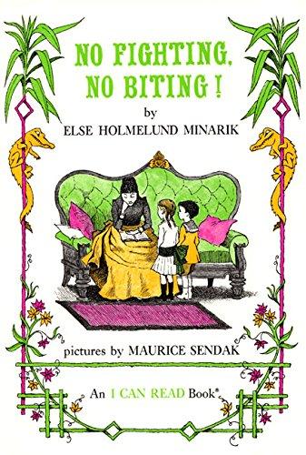No Fighting, No Biting! (I Can Read: Else Holmelund Minarik