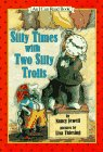 9780060242923: Silly Times With Two Silly Trolls (An I Can Read Book)