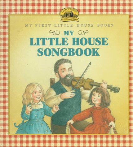 9780060242954: My Little House Songbook (My First Little House Books)
