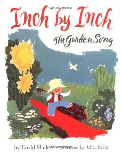 9780060243036: Inch by Inch: The Garden Song