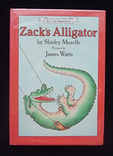9780060243098: Title: Zacks alligator An I can read book