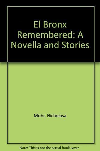 9780060243142: El Bronx Remembered: A Novella and Stories