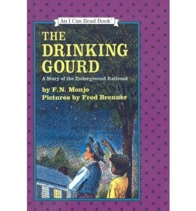 9780060243296: The Drinking Gourd: A Story of the Underground Railroad (An I Can Read Book)