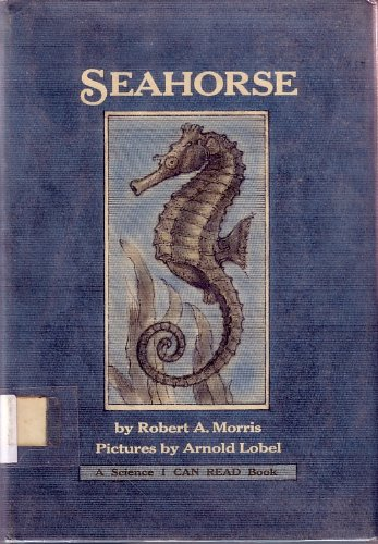 9780060243395: Seahorse (Science I Can Read Book)