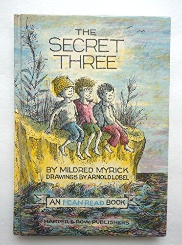 9780060243562: The Secret Three (An I Can Read Book)