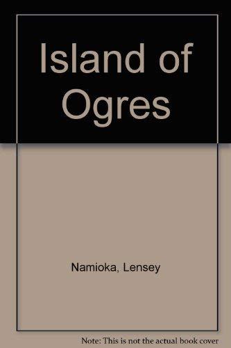 9780060243739: Island of Ogres