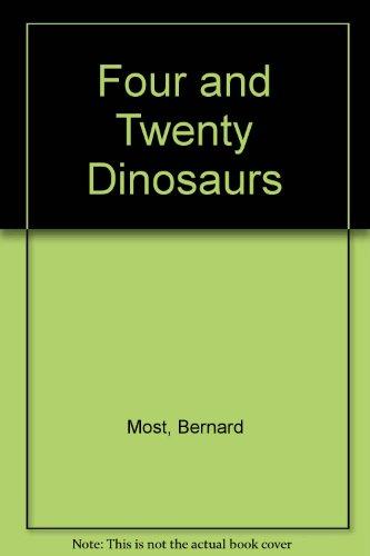 9780060243777: Four and Twenty Dinosaurs