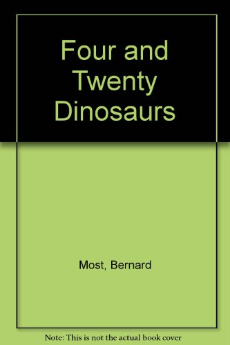 9780060243777: Four and Twenty Dinosaurs