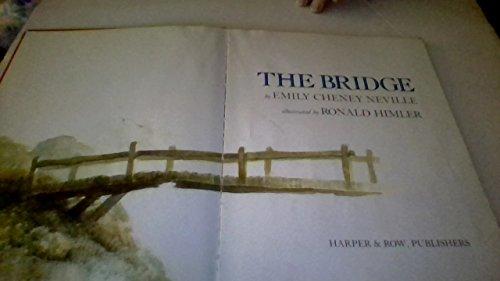 9780060243869: The Bridge