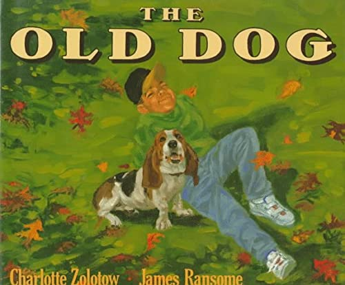 9780060244125: The Old Dog