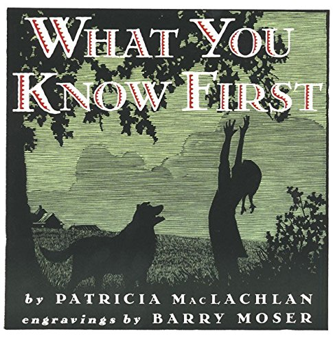 9780060244132: What You Know First