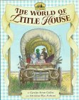 9780060244231: The World of Little House