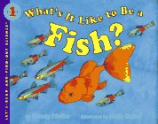 9780060244286: What's It Like to Be a Fish (Let's-Read-and-Find-Out Science Books)