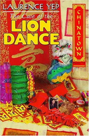 9780060244477: The Case of the Lion Dance (Chinatown Mystery)