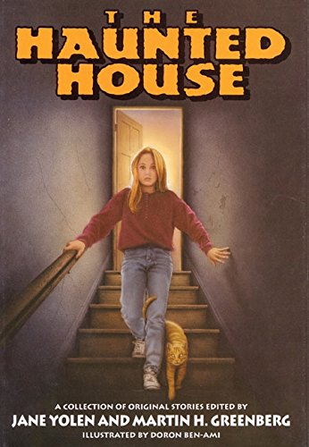 The Haunted House: A Collection of Original Stories (9780060244682) by Yolen, Jane; Greenberg, Martin H.