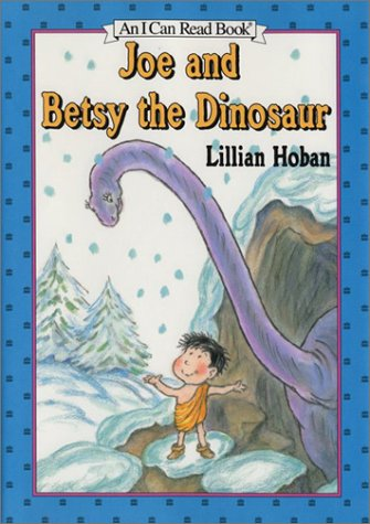 9780060244736: Joe and Betsy the Dinosaur