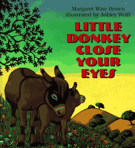 9780060244828: Little Donkey Close Your Eyes