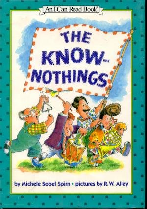 9780060244996: The Know-Nothings (An I Can Read Book)