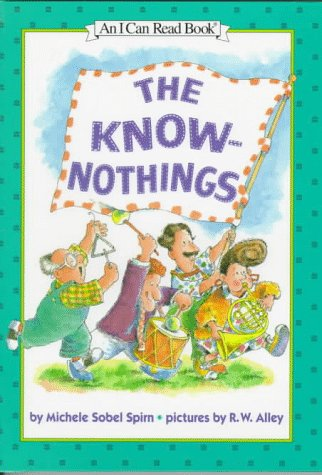 9780060245009: The Know-Nothings (An I Can Read Book)