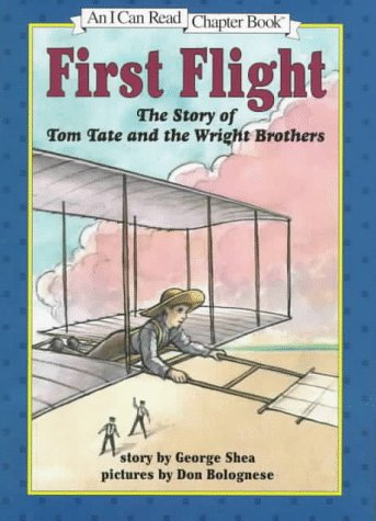 9780060245047: First Flight: The Story of Tom Tate and the Wright Brothers (I Can Read Chapter Books)