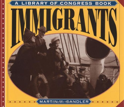 9780060245078: Immigrants (A Library of Congress Book)