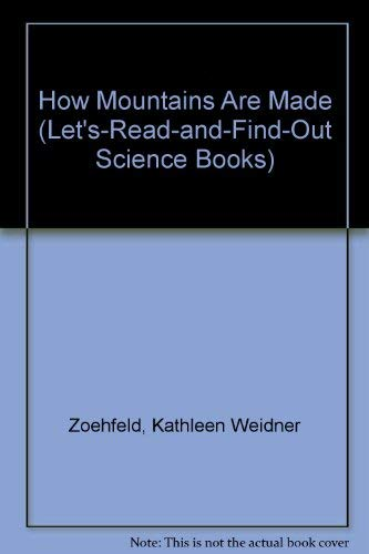 9780060245092: How Mountains Are Made