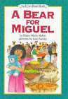9780060245214: A Bear for Miguel (I Can Read!)