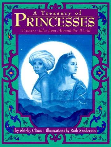 9780060245320: A Treasury of Princesses: Princess Tales from Around the World