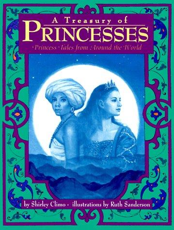 9780060245320: A Treasury of Princesses: Princess Tales from Around the World