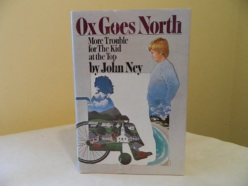 9780060245528: Ox Goes North