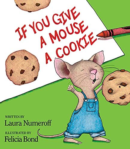 9780060245863: If You Give a Mouse a Cookie Book