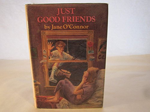 9780060245887: Just good friends