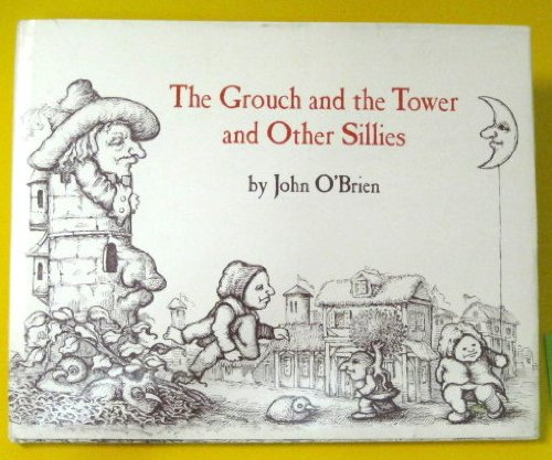 9780060246013: The grouch and the tower and other sillies