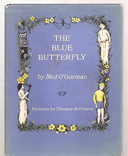 9780060246044: The blue butterfly