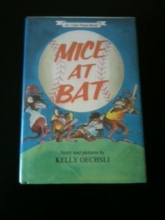 Mice at Bat (An I Can Read Book ): Oechsli, Kelly