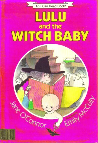 9780060246266: Lulu and the Witch Baby: Jane O'Connor