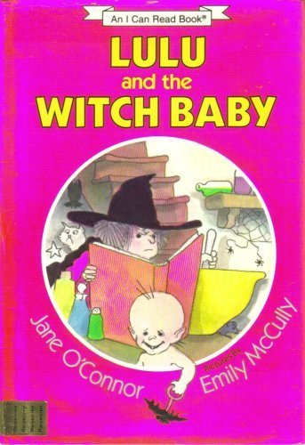 9780060246266: Lulu and the witch baby (An I can read book)