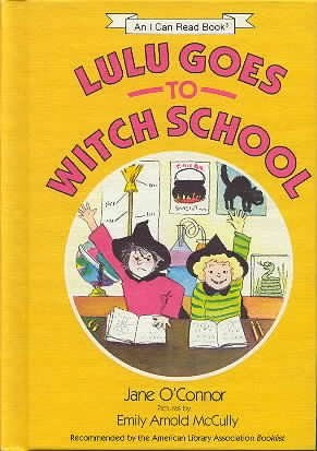 9780060246297: Title: Lulu goes to witch school An I can read book