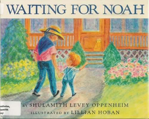 Waiting for Noah: Shulamith Oppenheim
