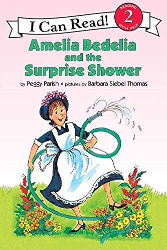 9780060246433: Amelia Bedelia and the Surprise Shower (I Can Read Amelia Bedelia - Level 2)