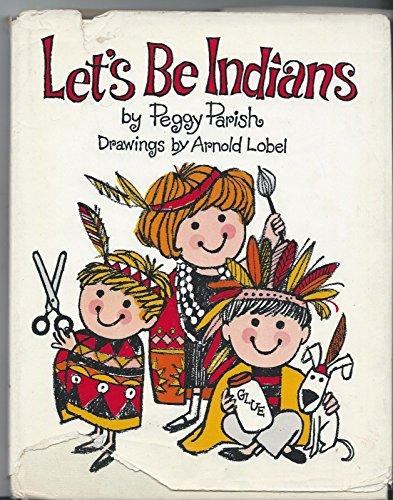 Let's Be Indians: Parish, Peggy